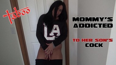 Mommy's Addicted to Her StepSon's Cock Taboo